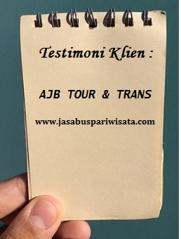 Testimoni Sewa Bus Pariwisata Jakarta